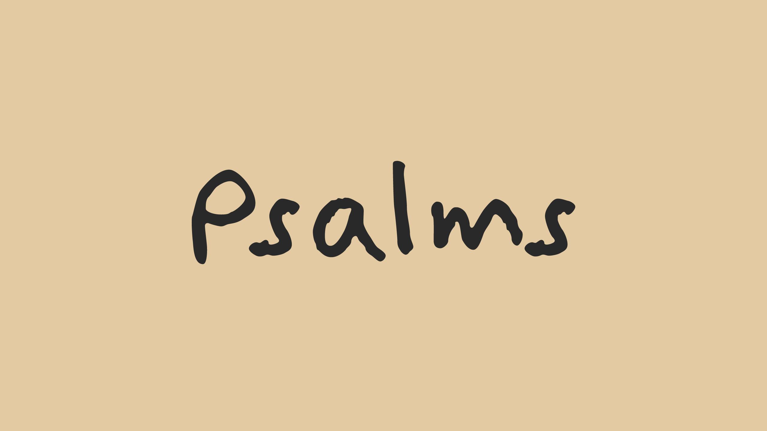 Psalms Sermon Series